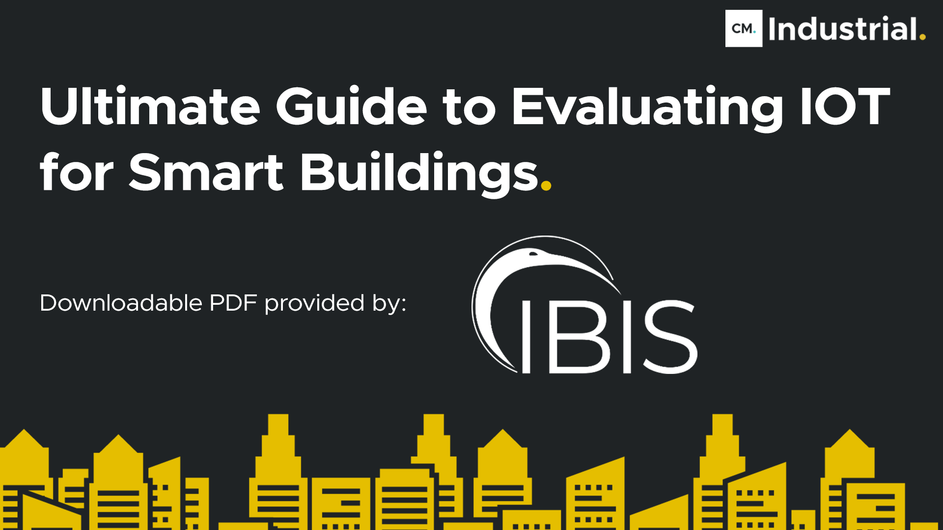 LinkedIn Imagery - Ultimate Guide to Evaluating IOT for Smart Buildings